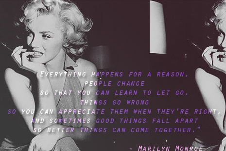 everything happens for a reason marilyn quote