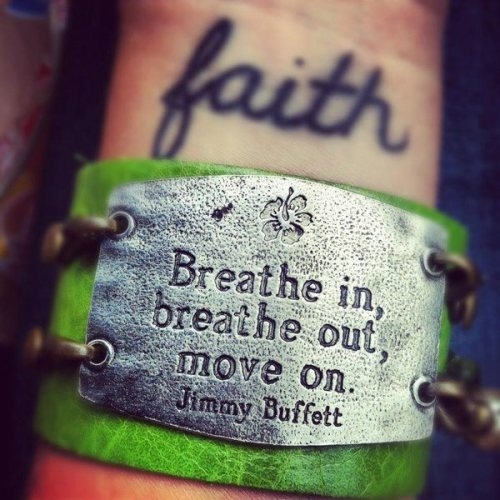 breathe move on jimmy buffett quote